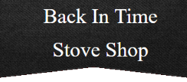Back In Time Stove Shop